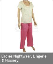 Ladies Nightwear, Lingerie & Hosiery